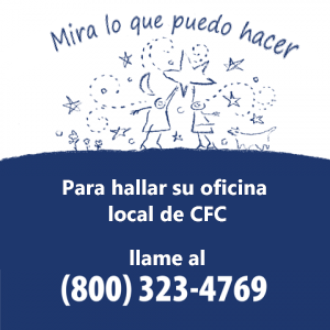 Mira lo que puedo hacer Para hallar su oficina local de CFC llame al (800) 323-4769.